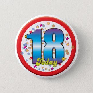 18th Födelsedag i dag v2 Standard Knapp Rund 5.7 Cm