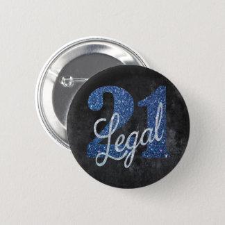21 & #Legal SLUTLIGEN! Födelsedag för Standard Knapp Rund 5.7 Cm