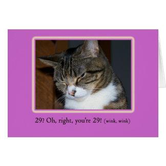 29 igen? Födelsedagkort med fotoet av en katt Hälsningskort