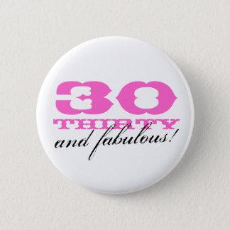 30års födelsedag knäppas för kvinnor | 30 och standard knapp rund 5.7 cm