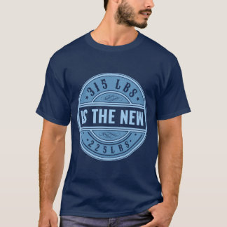 315 är den nya T-tröja 225 Tee
