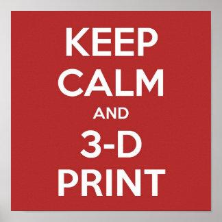 3-D Printinggåva: Affisch - behållalugn och 3-D tr Poster