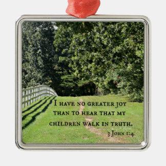 3 John 1:4 har jag ingen mer underbar glädje än Julgransprydnad Metall