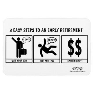 3 lätt kliver till den tidiga pensionen magnet
