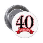 40 något 40th födelsedag nål