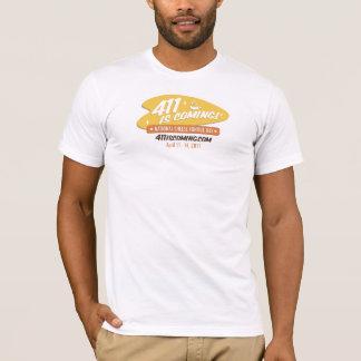 411 ÄR den KOMMANDE T-tröja T-shirt