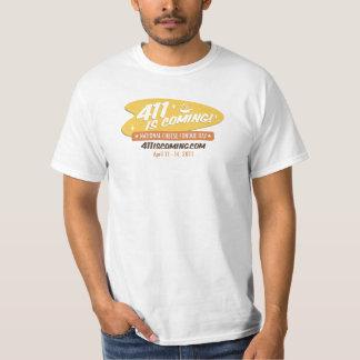 411 ÄR KOMMANDE värderar T-tröja Tee Shirts
