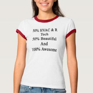 50 fantastisk 50 och 100 för härlig Tech för HVAC T Shirt