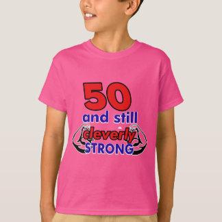 50 och stilla cleverly starkt t shirts