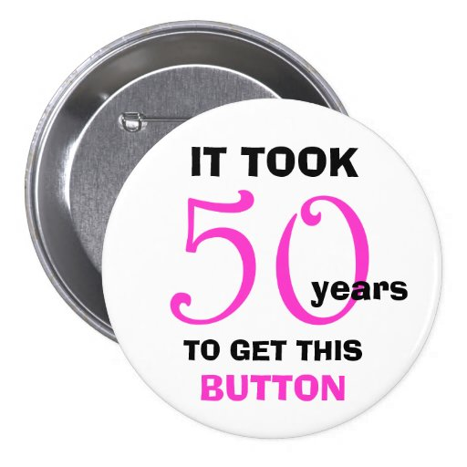 50th FödelsedagGaggåvor knäppas - roligt Pins