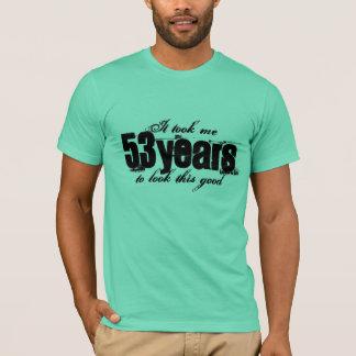 53rd Födelsedagskjorta   tog den mig 53 år till T Shirt
