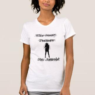 58237sassy brud, det Sassy, FutureMrs. Arnold T Shirts