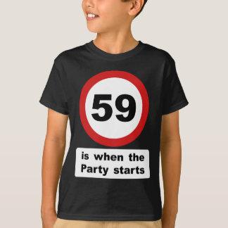 59 är när partyet startar t-shirts