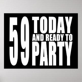 59th Födelsedagpartyn: 59 i dag & redo som festar Affisch