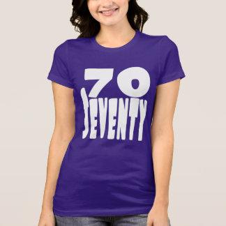 70 gammala sjuttioår i STOR djärv bokstäver T-shirt