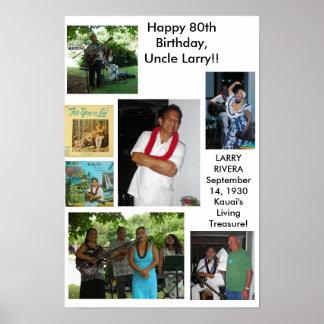 80th födelsedag för Uncle Larry Rivera Poster