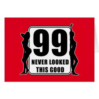 99 never looked this good hälsningskort