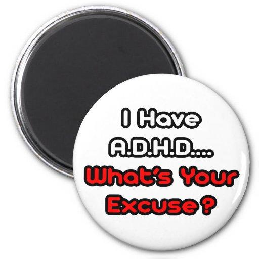 A.D.H.D… vad är din ursäkt? Kylskåpmagneter