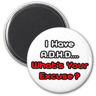 A.D.H.D… vad är din ursäkt? Magnet Rund 5.7 Cm
