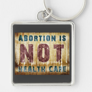 Abort är INTE sjukvården Fyrkantig Silverfärgad Nyckelring