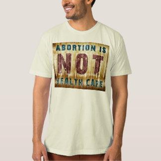 Abort är INTE sjukvården Tshirts