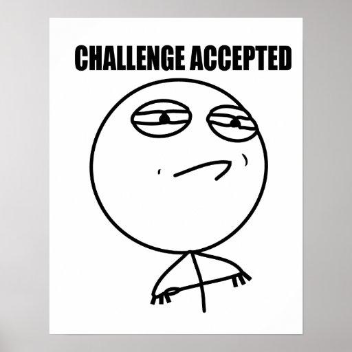 Accepterad utmaning affischer