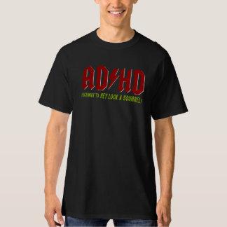 AD-/HDhuvudvägHey Look en ekorre! Tee Shirts