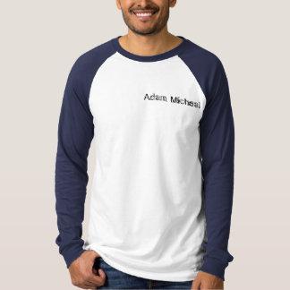 Adam Micheal T Shirt