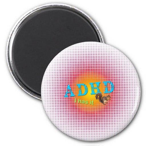 ADHD - I har den - ekorre Magnet För Kylskåp
