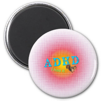 ADHD - I har den - ekorre Magnet Rund 5.7 Cm