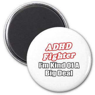ADHD-kämpe… stor överenskommelse Magneter