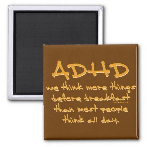 ADHD-tänka mer Kylskåps Magneter