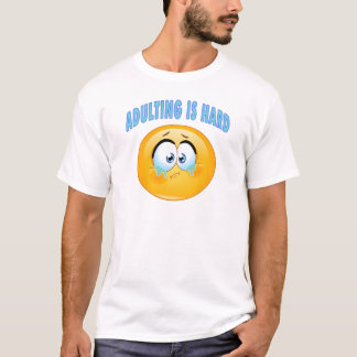 Adulting är hård tshirts