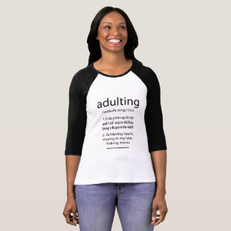 Adulting T-tröja Tee Shirts