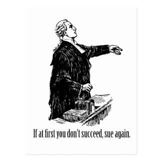 Advokater - om först du inte lyckas, stämma igen vykort