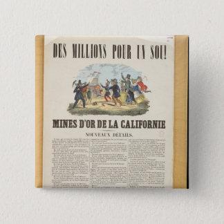 Affischadvertizing som guldet bryter i Kalifornien Standard Kanpp Fyrkantig 5.1 Cm