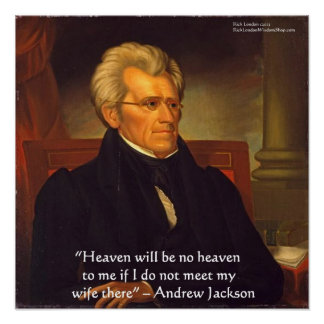 """Affischen för Andrew Jackson """"är frun himmel"""" Poster"""