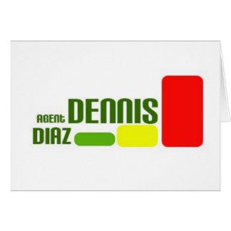 Agent Dennis Diaz Hälsningskort
