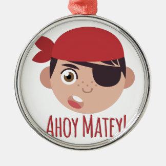 Ahoy Matey Julgransprydnad Metall