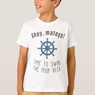 Ahoy Mateys! Tajma för att svabba Poopdäcket! Tröjor