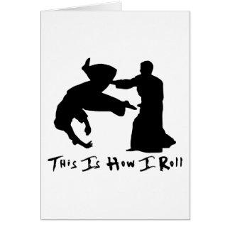 Aikido detta är hur jag rullar hälsningskort