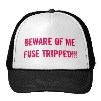 Akta sig av mig den snubblade säkringen!!! trucker keps