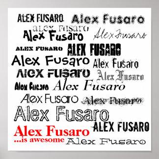 Alex Fusaro är enorm Poster