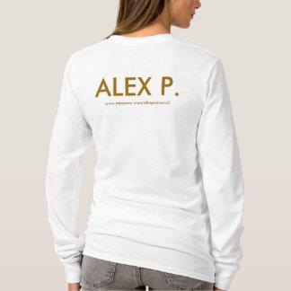 ALEX P., www.myspace.com/alexpsincero2 T-shirt