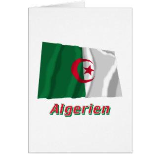 Algerien Fliegende Flagge mit-deutschem Namen Hälsningskort