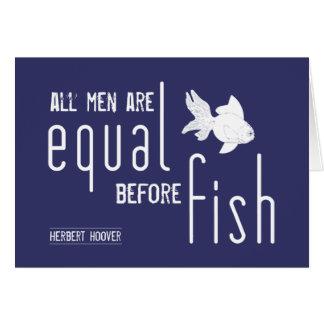 All manar är jämbördig för fisken (alla färger) hälsningskort
