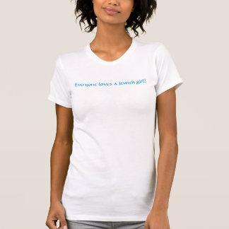 Alla älskar en judisk flicka! t-shirts