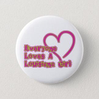 Alla älskar en Louisiana flicka Standard Knapp Rund 5.7 Cm