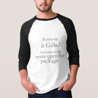Alla är begåvad men. tshirts