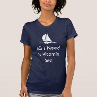Alla att segla som jag behöver, är vitaminhavet t shirts
